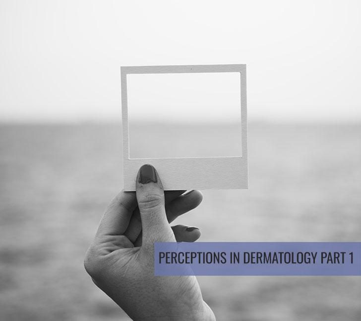 Perception in Dermatology