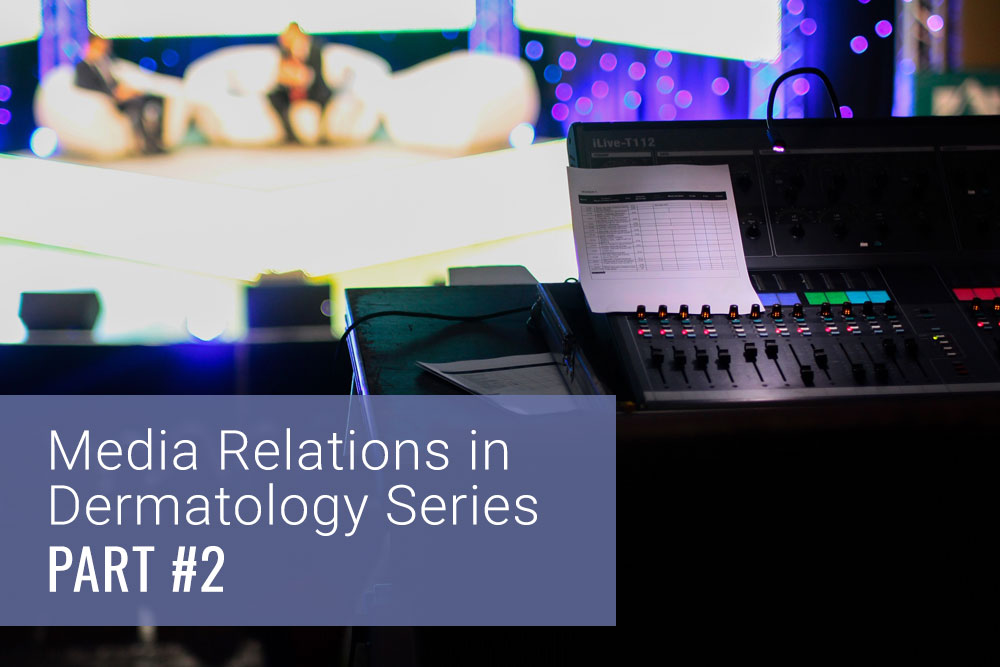 media relations and press relations in dermatology and SanovaWorks