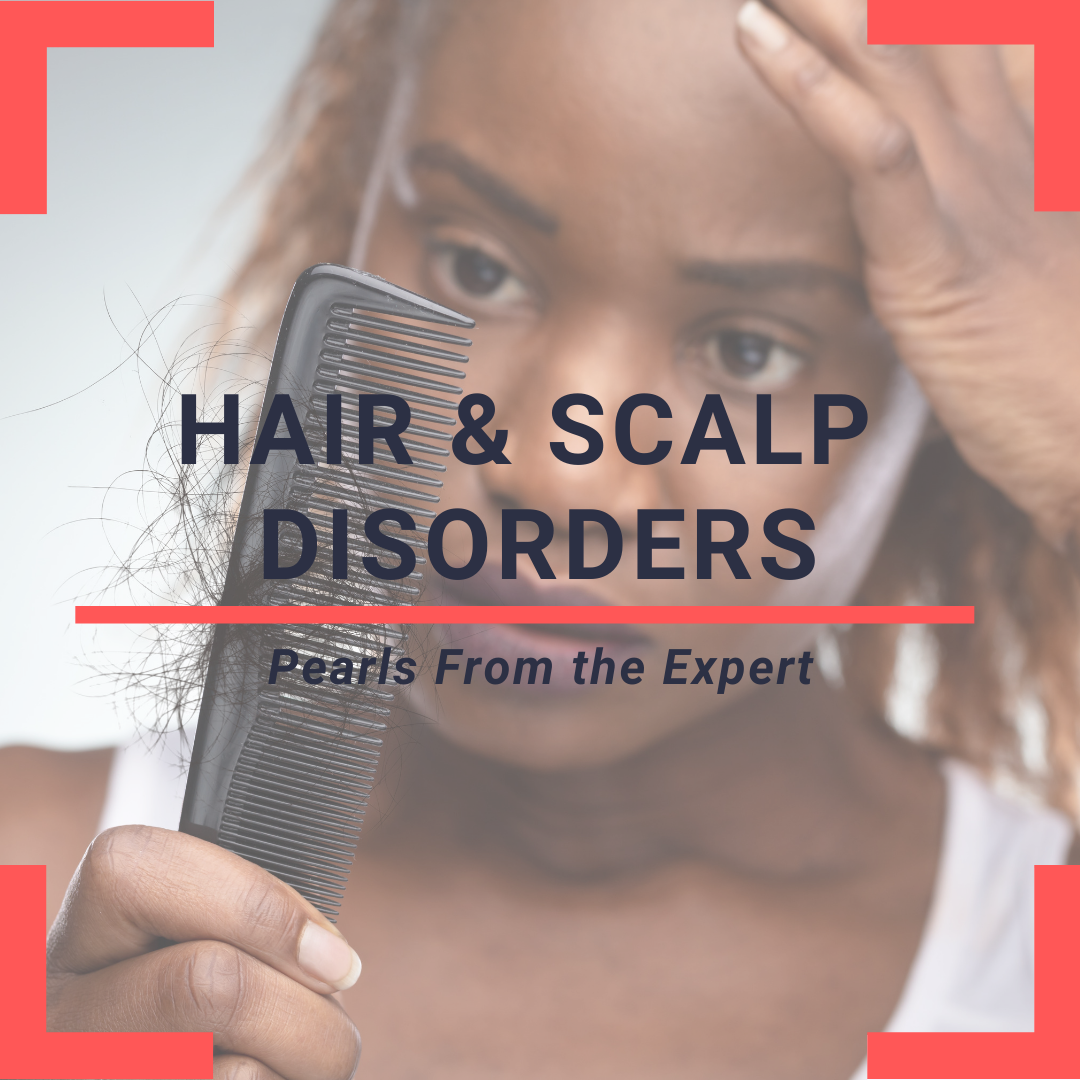 Hair loss and scalp disorders
