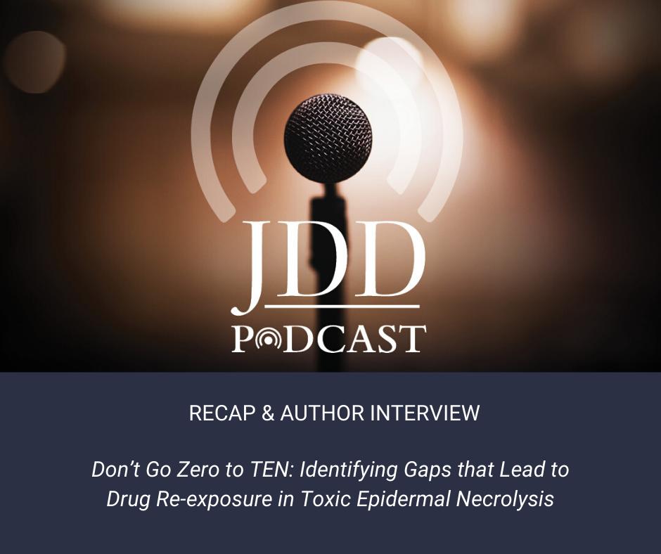 Toxic Epidermal Necrolysis podcast