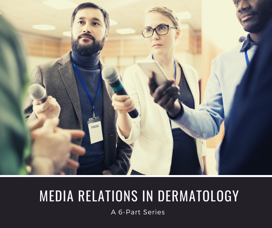media relations in dermatology