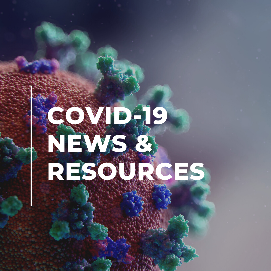 COVID-19 News & Resources