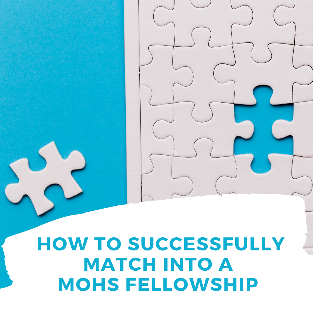 Mohs Fellowship