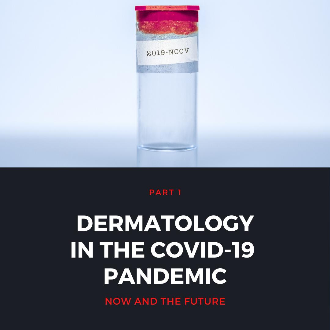 COVID-19 In Dermatology