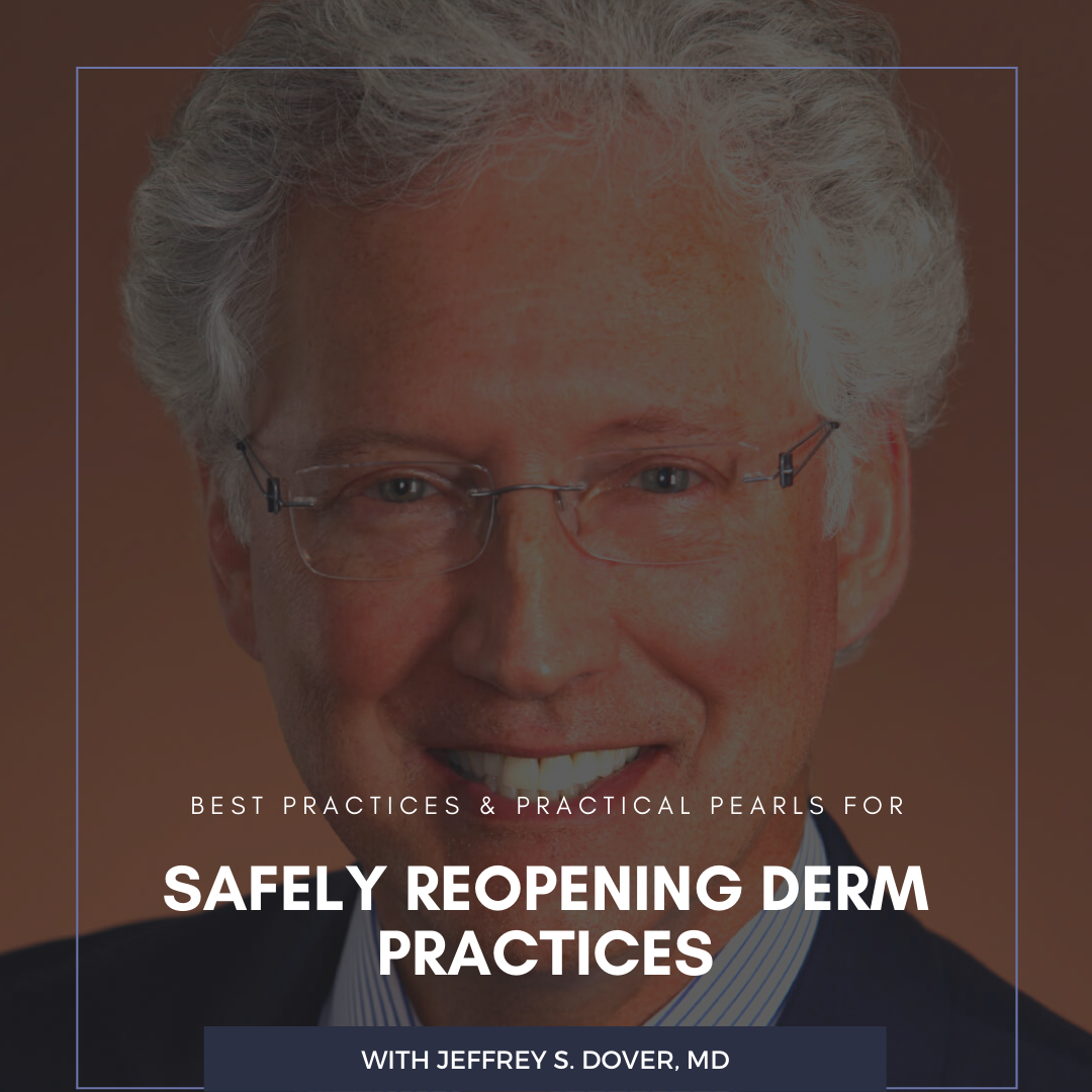 Safely Reopening Derm Practices