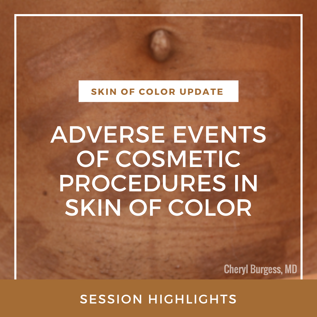 COSMETIC PROCEDURES IN SKIN OF COLOR