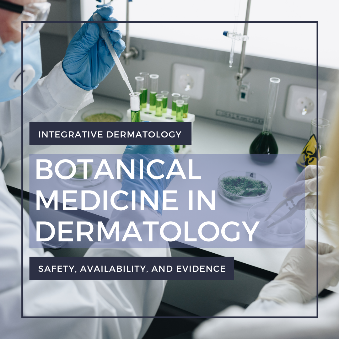 botanical medicine in dermatology