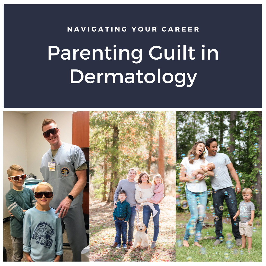 Parenting guilt in dermatology