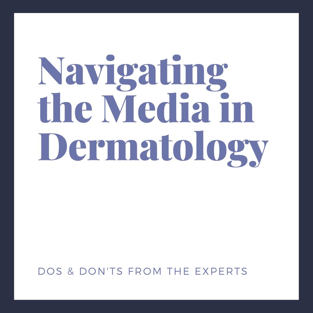 media relations in dermatology